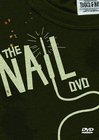 The Nail: Tooth & Nail Video Volume 9