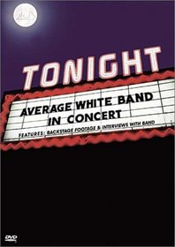 Tonight - Average White Band in Concert