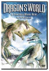 Dragon's World: A Fantasy Made Real