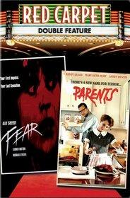 Red Carpet Double Feature: Fear/Parents