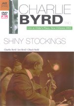 Charlie Byrd: Live At Duke's Place New Orleans 1993