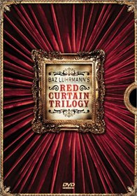 Baz Luhrmann's Red Curtain Trilogy (Strictly Ballroom / Romeo + Juliet / Moulin Rouge)