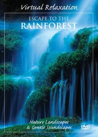 Virtual Relaxation: Escape to the Rainforest