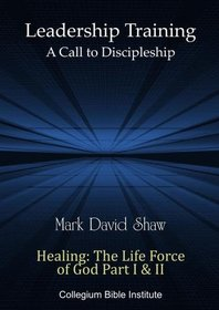 D-29-08 Healing: The Life Force of God Part I & II