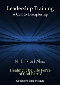 D-31-08 Healing: The Life Force of God Part V