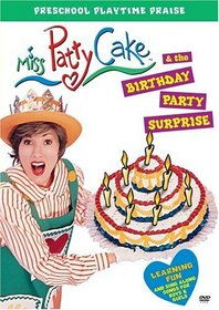 Miss Patty Cake and the Birthday Party Surprise