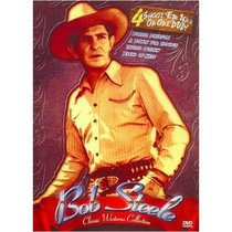 Classic Westerns: Bob Steele Four Feature