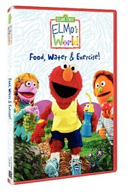 Elmo's World - Food, Water & Exercise