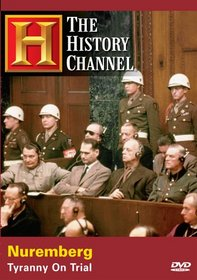 Nuremberg - Tyranny on Trial (History Channel)