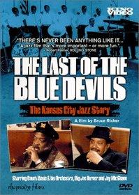 The Last of the Blue Devils - The Kansas City Jazz Story