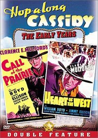 Hopalong Cassidy - Call of the Prairie / Heart of the West