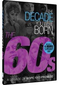 The Decade You Were Born - 1960s