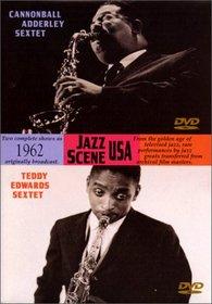 Jazz Scene USA - Cannonball Adderley Sextet/Teddy Edwards Sextet