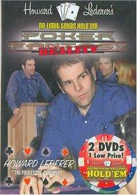 Howard LederersPoker Fantasy REALITY