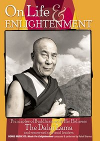 Dalai Lama on Life and Enlightenment