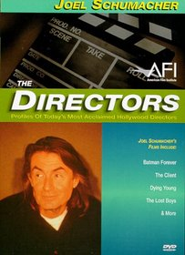 The Directors - Joel Schumacher