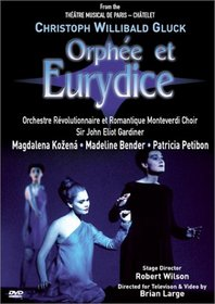 Gluck - Orphée et Eurydice / Robert Wilson · John Eliot Gardiner - Kozená · Bender · Petibon - Théâtre du Chatelet