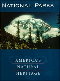 National Parks - America's Natural Heritage