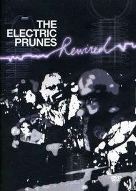 The Electric Prunes: Rewired