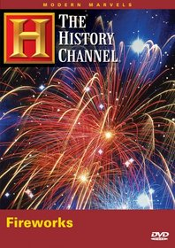 Modern Marvels - Fireworks (History Channel) (A&E DVD Archives)