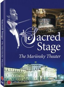 Sacred Stage: The Mariinsky Theater
