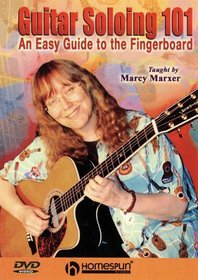 DVD-Guitar Soloing 101- An Easy Guide to the Fingerboard