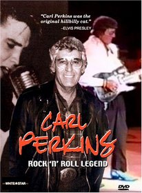 Carl Perkins - Rock N Roll Legend
