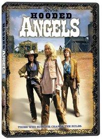 Hooded Angels