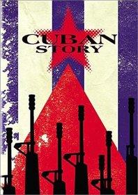 Cuban Story