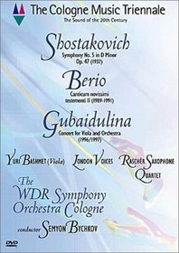 Cologne Music Triennale - Shostakovich Symphony No. 5, Berio Canticum Novissimi Testementi II, Gubaidulina Concert for Viola and Orchestra / Bychkov, Bashmet, WDR Symphony Orchestra Cologne