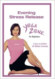 Yoga Zone - Evening Stress Release for Beginners