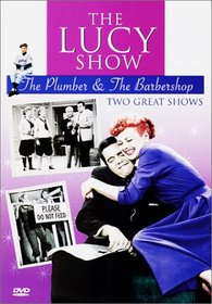 The Lucy Show - The Plumber & The Barbershop