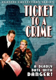 Ticket to a Crime