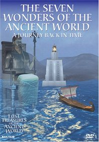 The Seven Wonders of the Ancient World: A Journey Back in Time (Lost Treasures of the Ancient World)