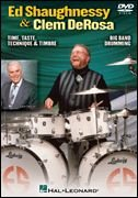 Ed Shaughnessy & ClemDeRosa: Time, Taste, Technique & Timbre/Big Band Drumming