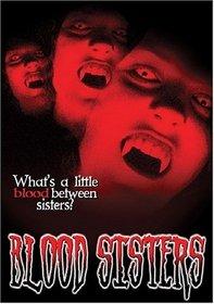 Blood Sisters (2003)
