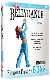 Bellydance for Beginners with Suhaila: Fitness Fusion Buns