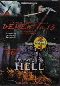 Dementia 13 / Invitation To Hell