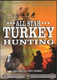 All-Star Turkey Hunting