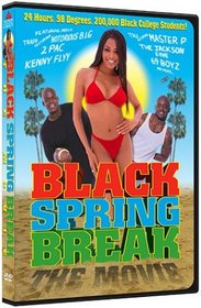 Black Spring Break (Chk Sen)