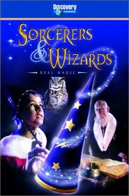Sorcerers and Wizards: Real Magic
