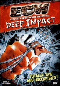 ECW (Extreme Championship Wrestling) - Deep Impact Uncensored