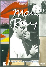 Man Ray - Prophet of the Avant-Garde (American Masters)
