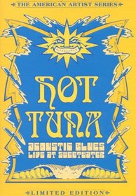 Hot Tuna - Acoustic Blues Live at Sweetwater