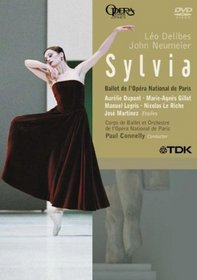 Delibes - Sylvia / Aurelie Dupont, Manuel Legris, Nicolas Le Riche, Marie-Agnes Gillot, Jose Martinez, Paris Opera Ballet