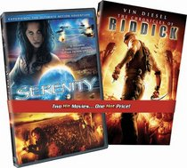 Serenity/The Chronicles of Riddick