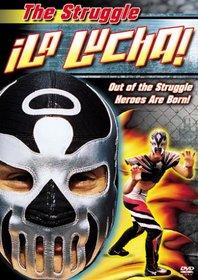 La Lucha (The Struggle)