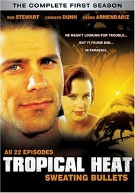 Tropical Heat - The Complete First Season