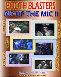 Booth Blasters - Rip Up The Mic