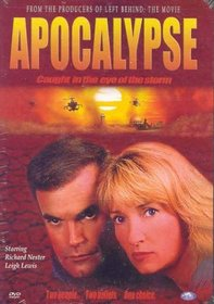 Apocalypse - Caught In the Eye of the Storm